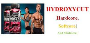 Hydroxycut: Hardcore, Softcore and Mediocre Version Comparison