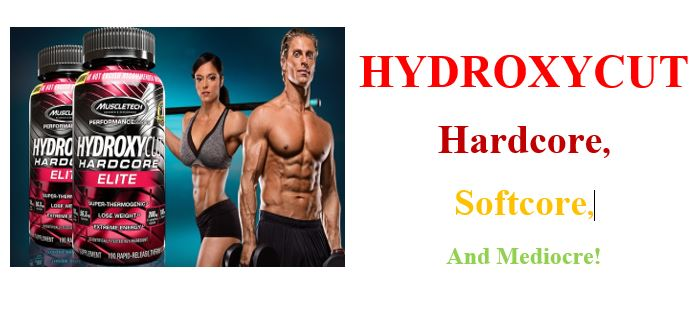 Hydroxycut: Hardcore, Softcore and Mediocre Version Comparison
